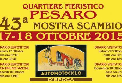 Mostra scambio veicoli d'epoca: il 17 e 18 ottobre 2015 a Pesaro